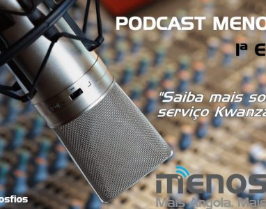 Escute a 1ª Edição do PodCast do MenosFios