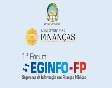 MINFIN organiza o 1º Fórum sobre Segurança da Informação nas Finanças Públicas.