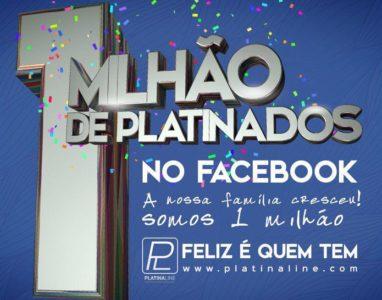 Platina Line atinge a impressionante marca de 1 milhão de gostos no Facebook